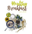 healthy breakfast full color sketch vector image vector image