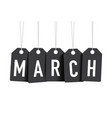 black march tags vector image vector image