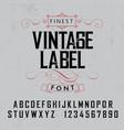 finest vintage label font poster vector image vector image