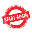 start again rubber stamp vector image vector image
