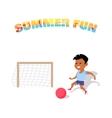 Happy Boy Play with a Ball Summer Fun vector image vector image