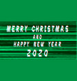 merry christmas happy new year 2020 text glitch vector image vector image