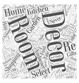 Shopping for Home Decor Has Never Been Easier Word vector image vector image