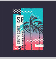 south coast graphic t-shirt design on topic vector image vector image