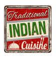 traditional indian cuisine vintage rusty metal vector image vector image