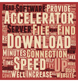 Download Accelerators text background wordcloud vector image vector image