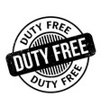 duty free rubber stamp vector image