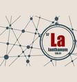lanthanum chemical element vector image vector image
