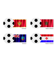 Soccer Ball of Montenegro Morocco Montserrat vector image vector image