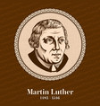 martin luther was a german professor of theology vector image vector image