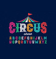 vintage style roughen circus font vector image vector image