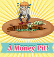 Old saying money pit vector image