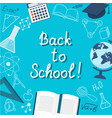 banner back to school on the blue vector image