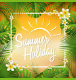summer beautiful holiday vector image vector image
