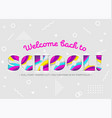 welcome back to school inscription vector image vector image