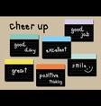 cheer up wording post it vector image
