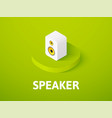 speaker isometric icon isolated on color vector image