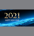 modern 2021 text design in deep blue color light vector image vector image