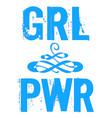 pwr grl power girl phrase lettering for vector image vector image