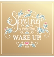 Wake up Spring is coming vector image vector image