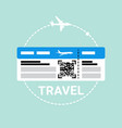 ticket on plane icon travel boarding document vector image