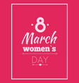 abstract eight symbol best wishes on women s day vector image vector image