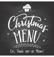 Christmas menu on chalkboard background vector image vector image
