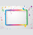 colorful confetti with background frame template vector image