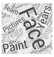 face painting pictures Word Cloud Concept vector image vector image