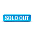 sold out blue 3d realistic square isolated button vector image vector image