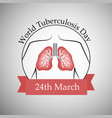 world tuberculosis day vector image