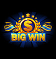 big win game concept casino background vector image vector image