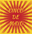 Cinco de mayo pop art style text - the name of