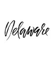 delaware modern dry brush lettering retro vector image