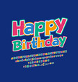 greeting card happy birthday for children vector image vector image