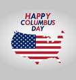 holiday in us columbus day vector image