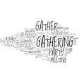 gather word cloud concept vector image vector image