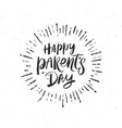 happy parents day vector image vector image