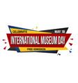 international museum day banner design vector image vector image