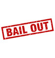 square grunge red bail out stamp vector image vector image