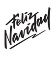 feliz navidad - spanish text on christmas vector image
