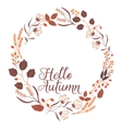 Floral Frame Collection Sign Hello Autumn vector image vector image