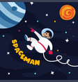 spaceman in outer space space vector image