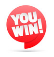 you win red tag winner symbol inscription from vector image vector image
