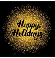 happy holidays lettering over gold vector image