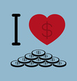 I love money business concept vector image vector image