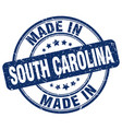 made in south carolina blue grunge round stamp vector image vector image