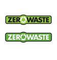 zero waste badge or emblem design vector image vector image