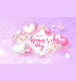 8 march happy womens day festive card beautiful vector image vector image