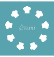 Chef hat round frame Menu card Flat design vector image